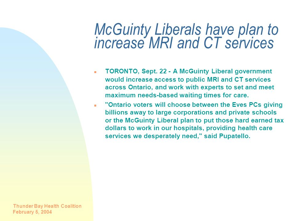 McGuinty Liberals have plan to increase MRI and CT services