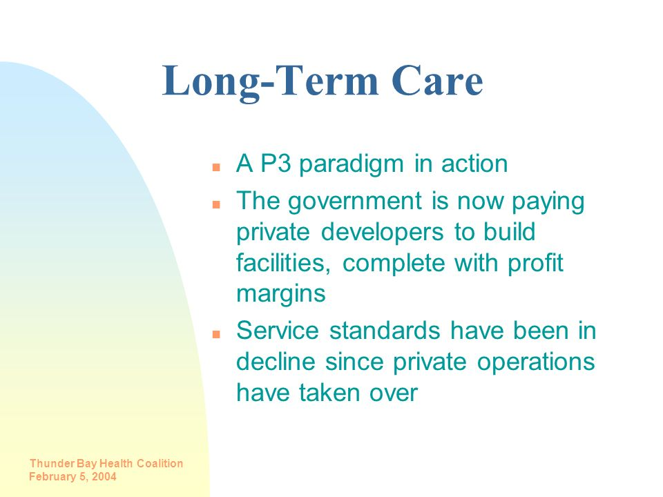Long-Term Care A P3 paradigm in action