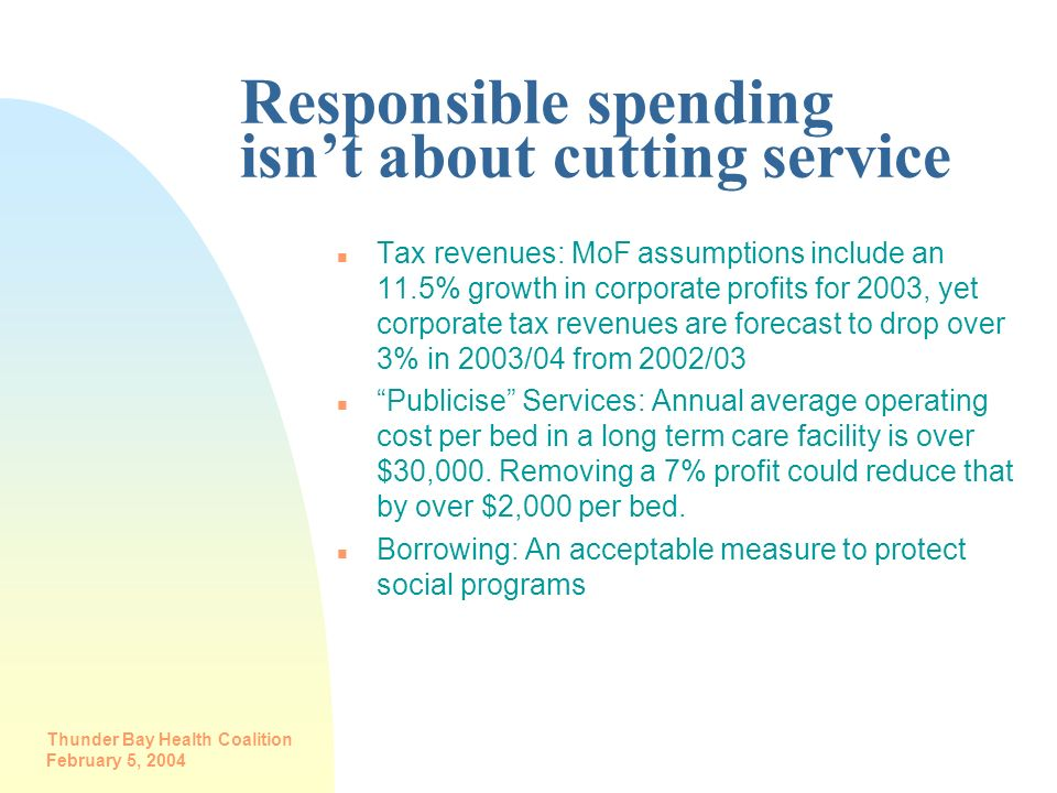 Responsible spending isn't about cutting service