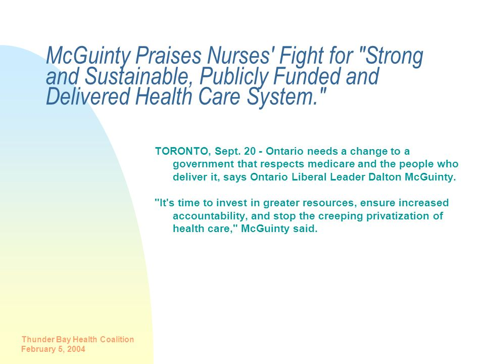 McGuinty Praises Nurses Fight for Strong and Sustainable, Publicly Funded and Delivered Health Care System.