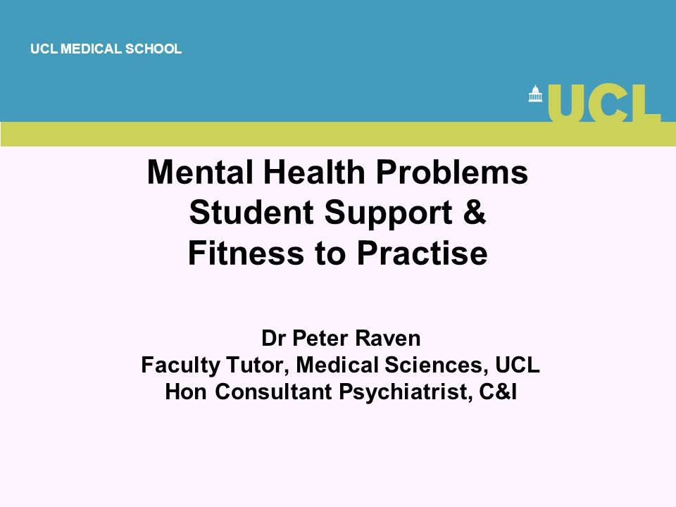 Mental Health Problems Student Support & Fitness to Practise