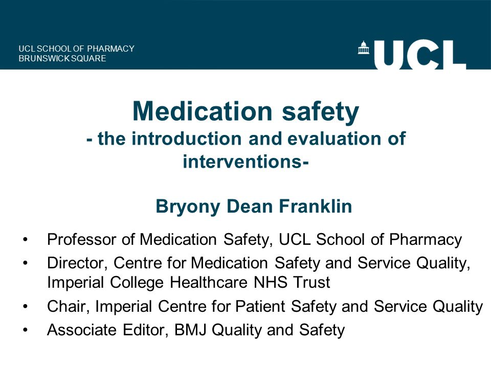 Medication safety - the introduction and evaluation of interventions-