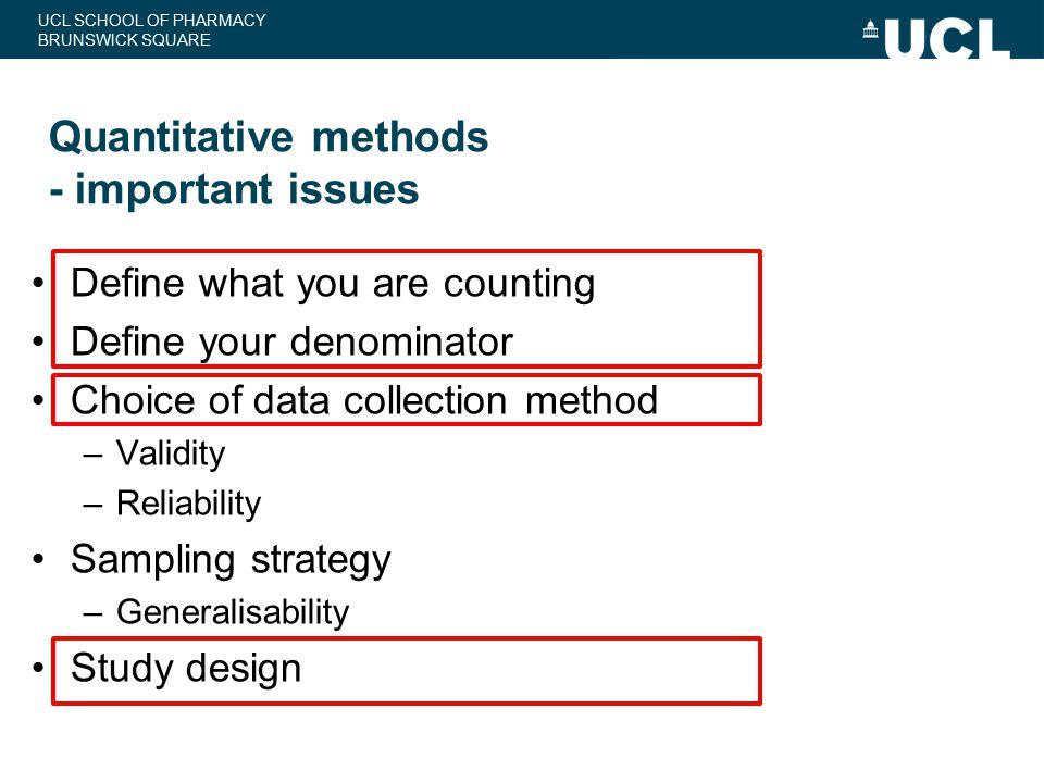 Quantitative methods - important issues