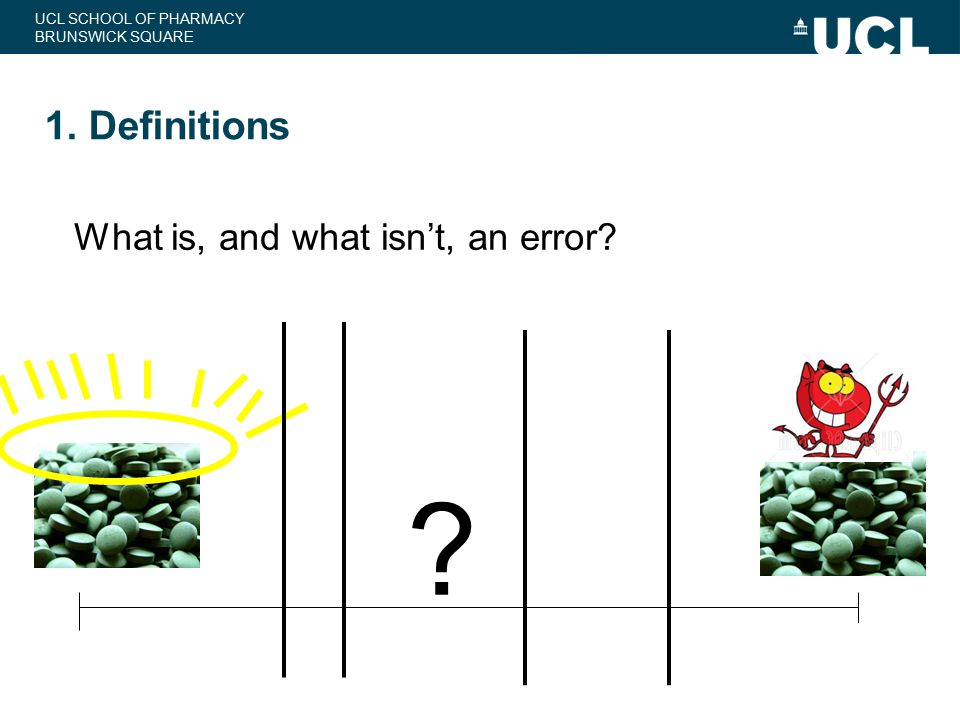 1. Definitions What is, and what isn't, an error
