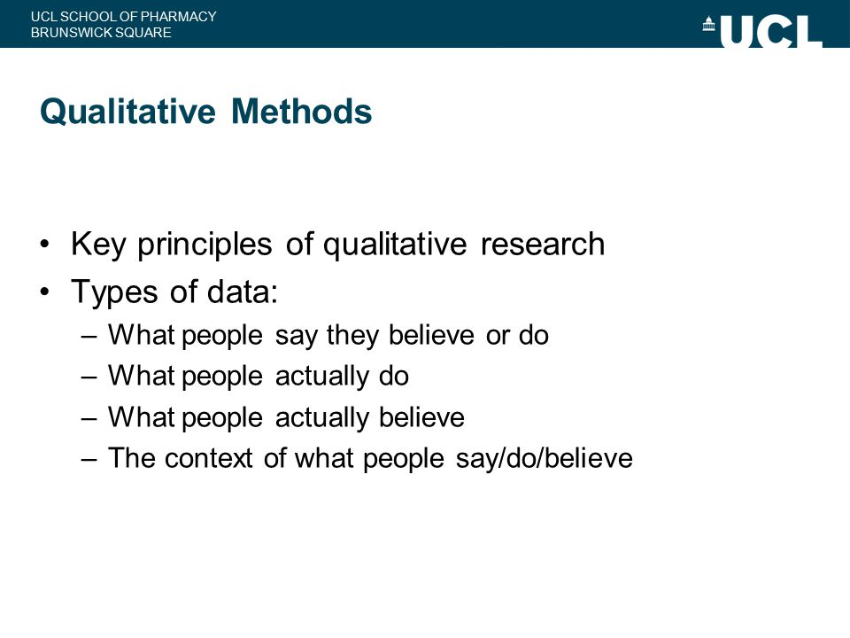Qualitative Methods Key principles of qualitative research