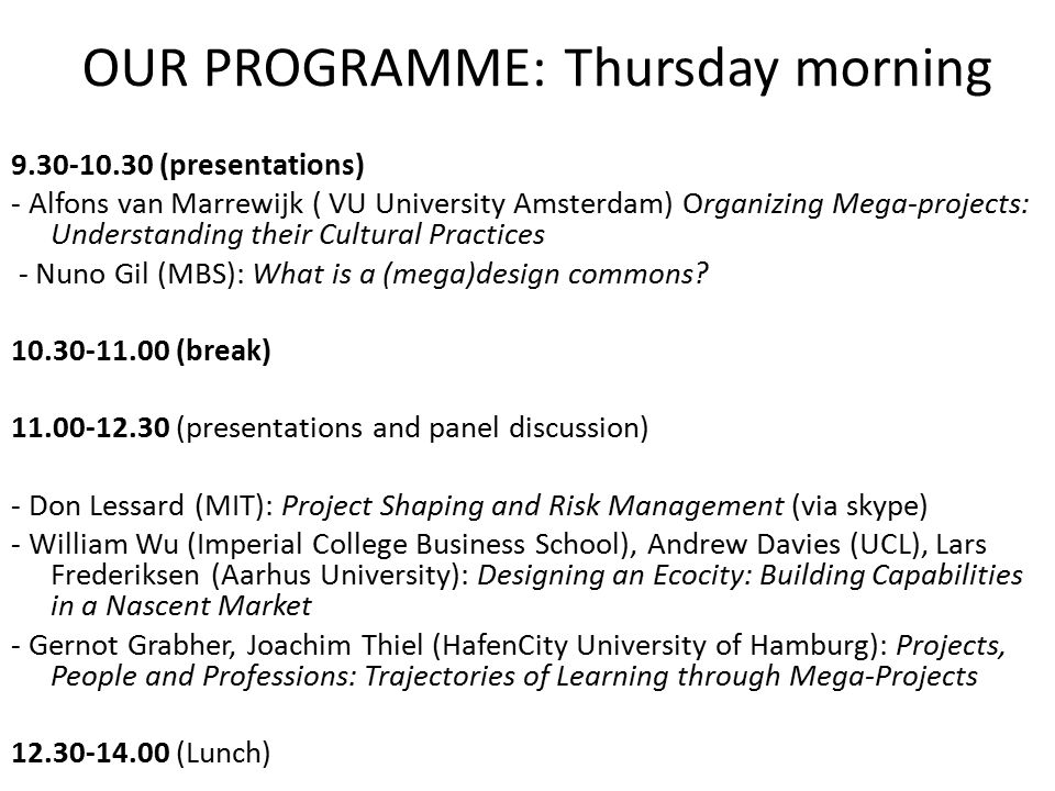OUR PROGRAMME: Thursday morning