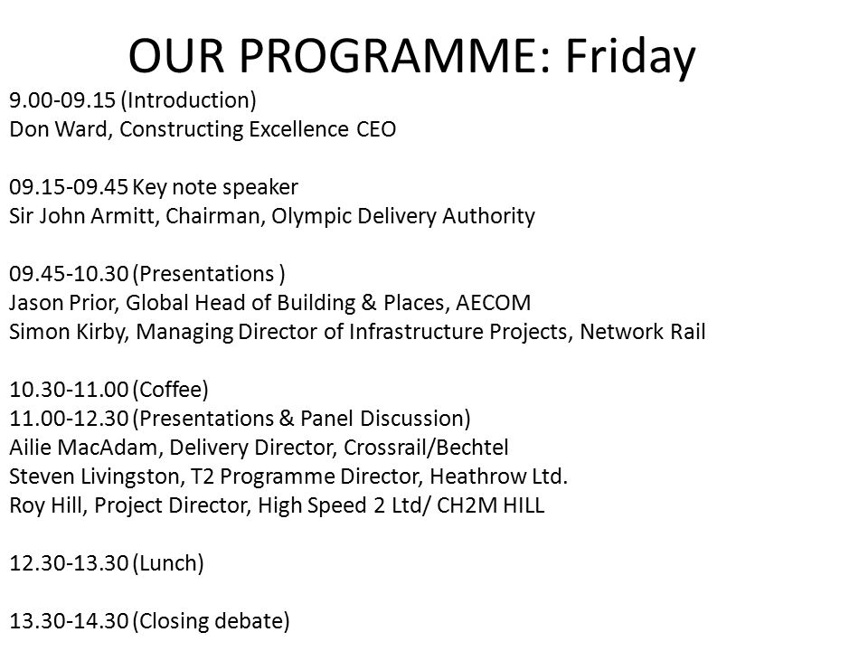 OUR PROGRAMME: Friday