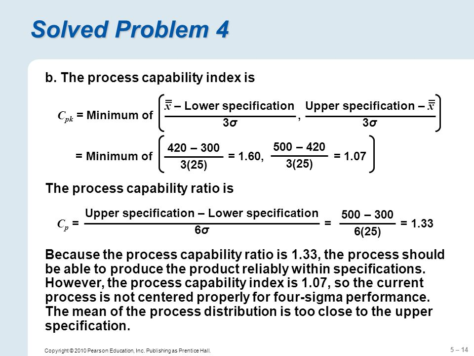 Solved Problem 4 b. The process capability index is