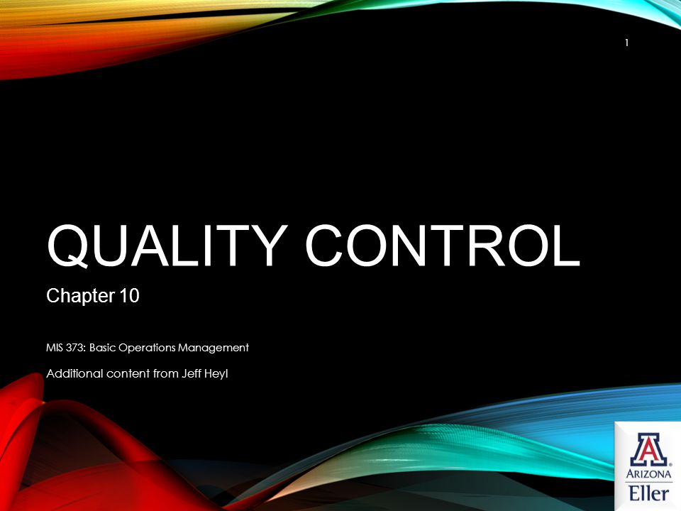 Quality Control Chapter 10 Additional content from Jeff Heyl