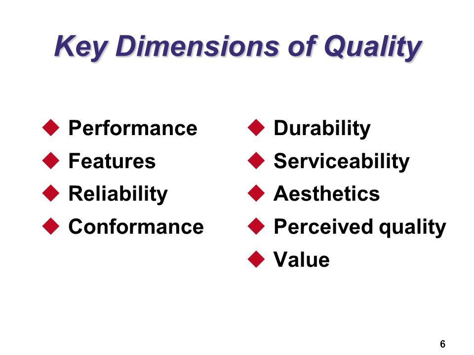 Key Dimensions of Quality