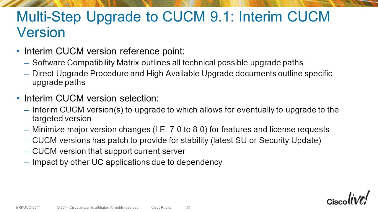 Multi-Step Upgrade to CUCM 9.1: Interim CUCM Version
