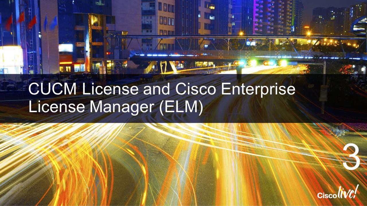 CUCM License and Cisco Enterprise License Manager (ELM)