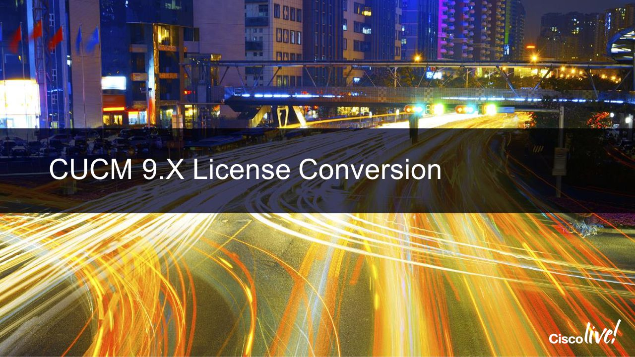 CUCM 9.X License Conversion