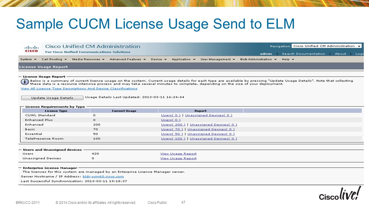 Sample CUCM License Usage Send to ELM