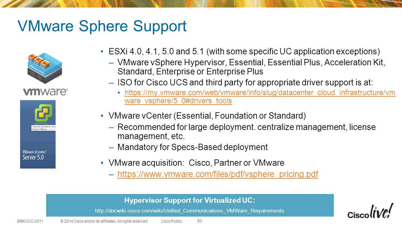 Hypervisor Support for Virtualized UC: