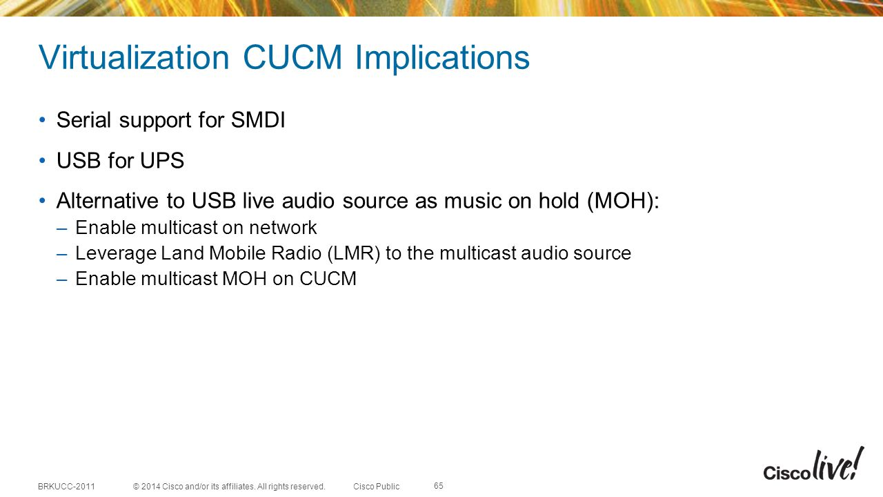 Virtualization CUCM Implications