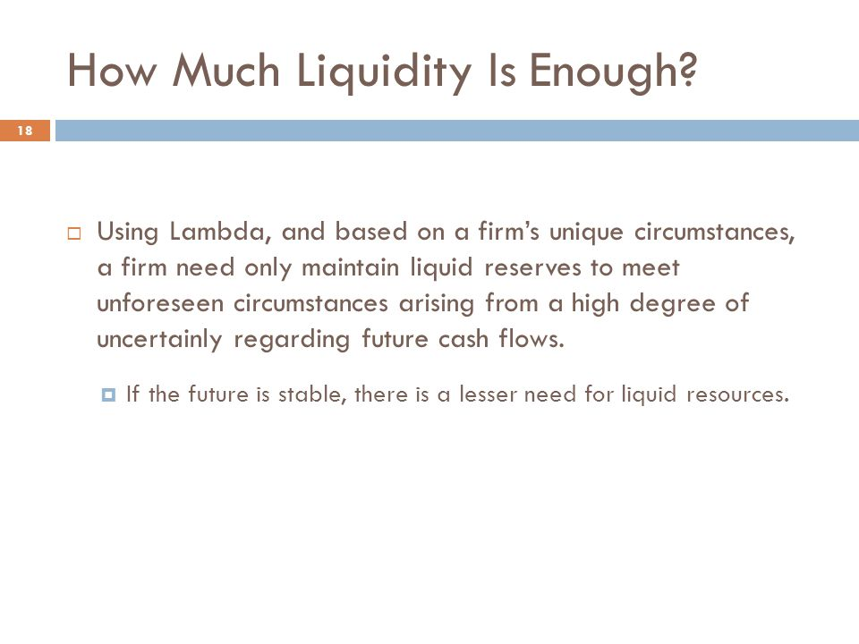 How Much Liquidity Is Enough