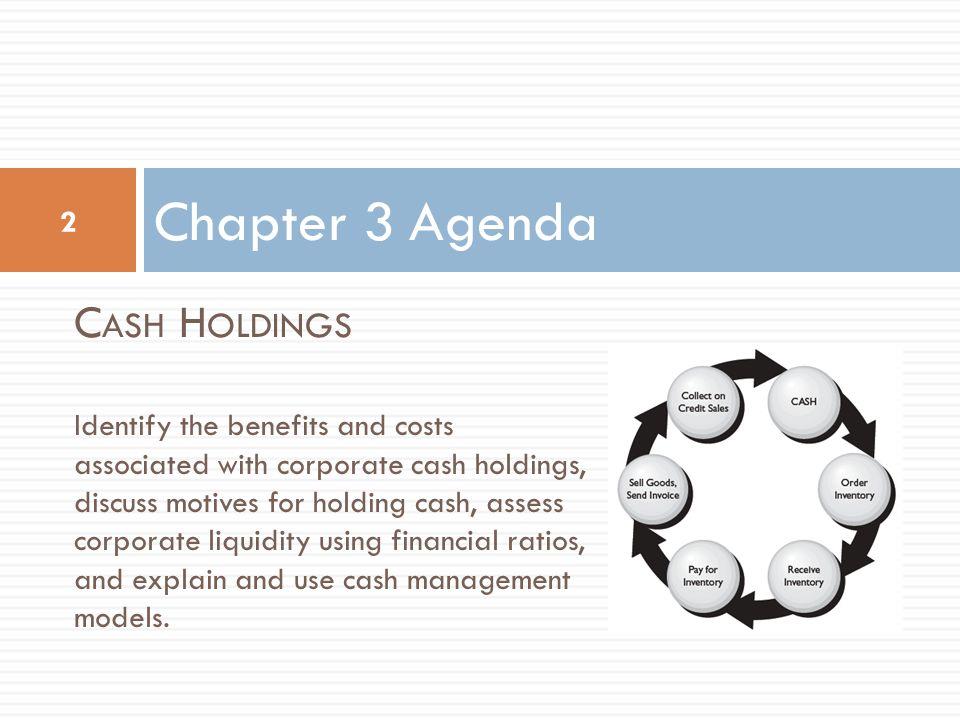 Chapter 3 Agenda Cash Holdings