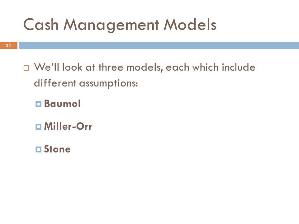 Cash Management Models