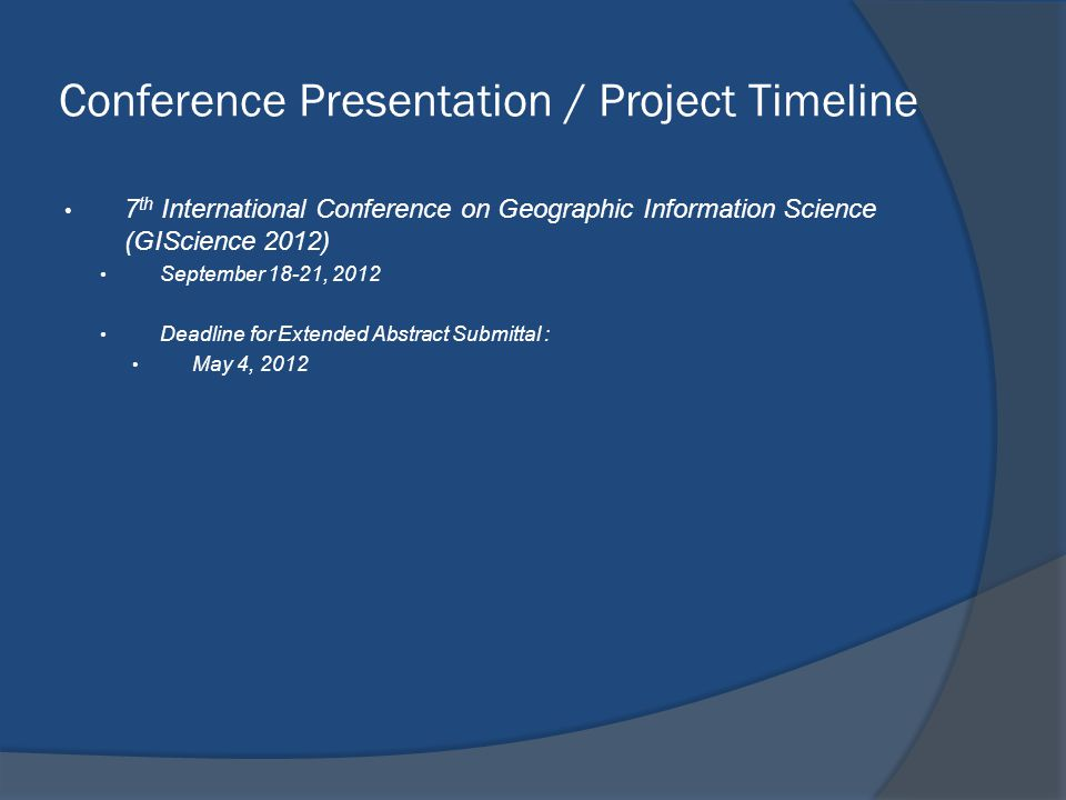 Conference Presentation / Project Timeline