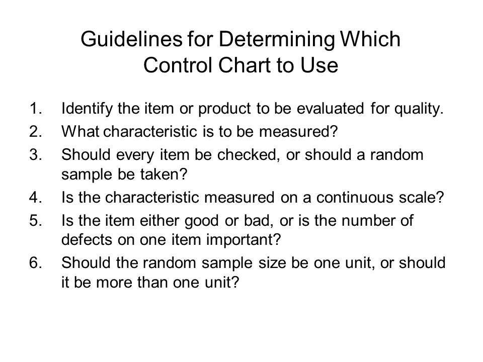 Guidelines for Determining Which Control Chart to Use