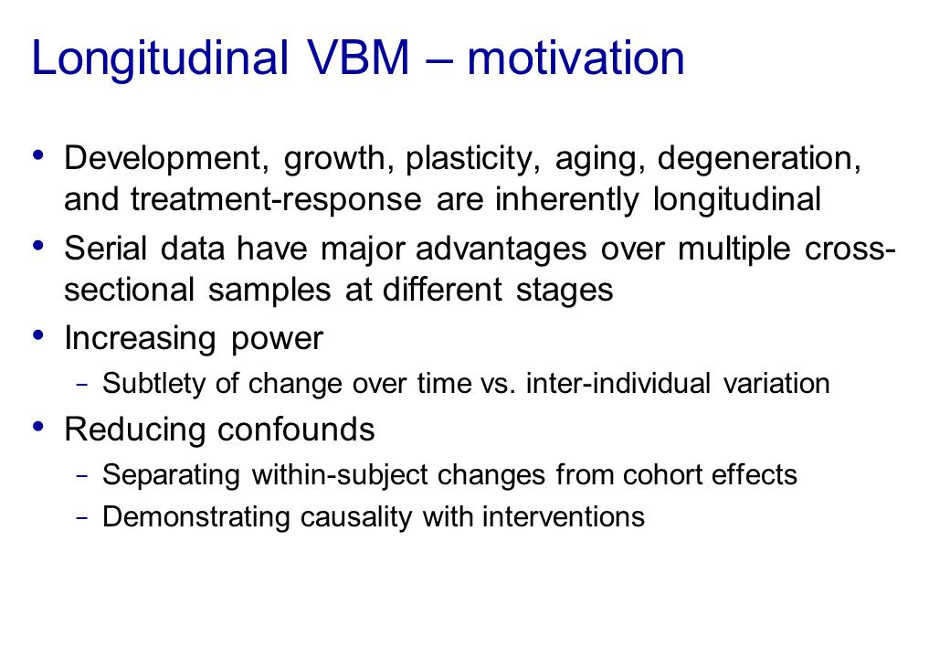 Longitudinal VBM – motivation