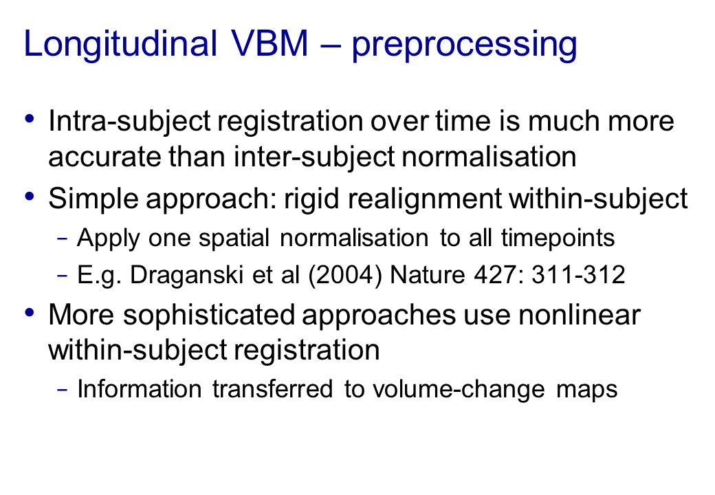 Longitudinal VBM – preprocessing