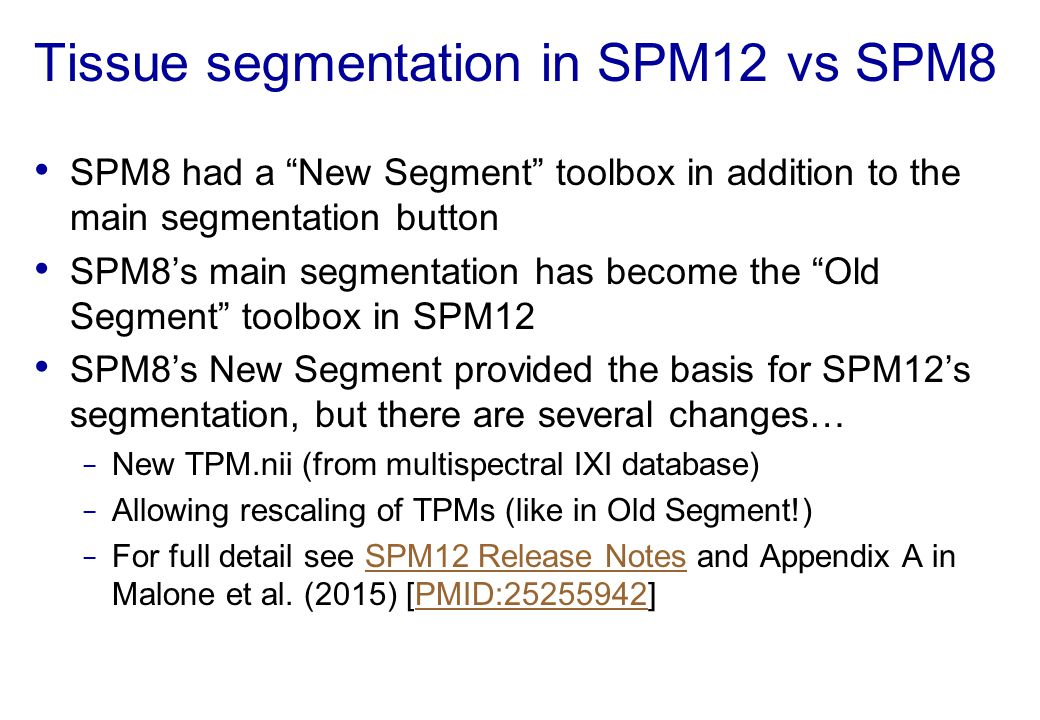 Tissue segmentation in SPM12 vs SPM8