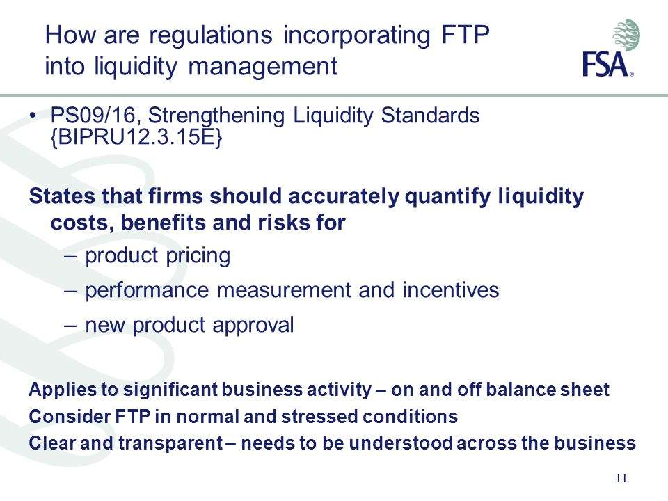 How are regulations incorporating FTP into liquidity management