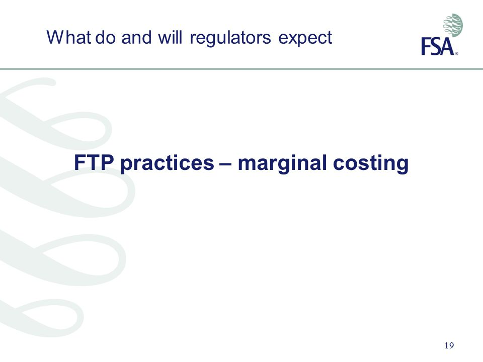 FTP practices – marginal costing
