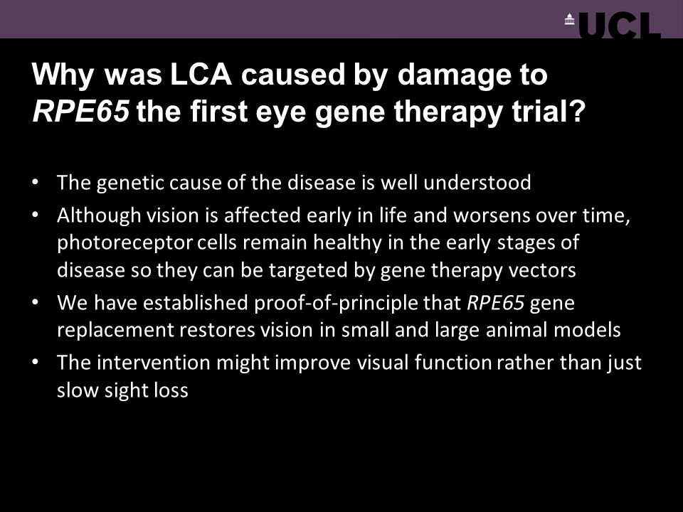 Why was LCA caused by damage to RPE65 the first eye gene therapy trial