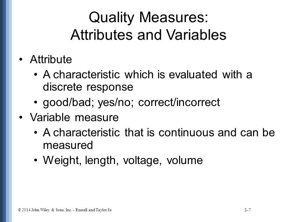 Quality Measures: Attributes and Variables