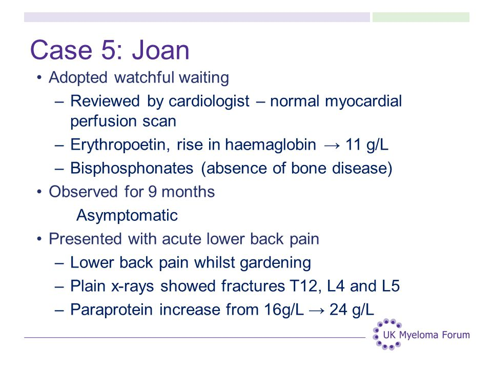 Case 5: Joan Adopted watchful waiting