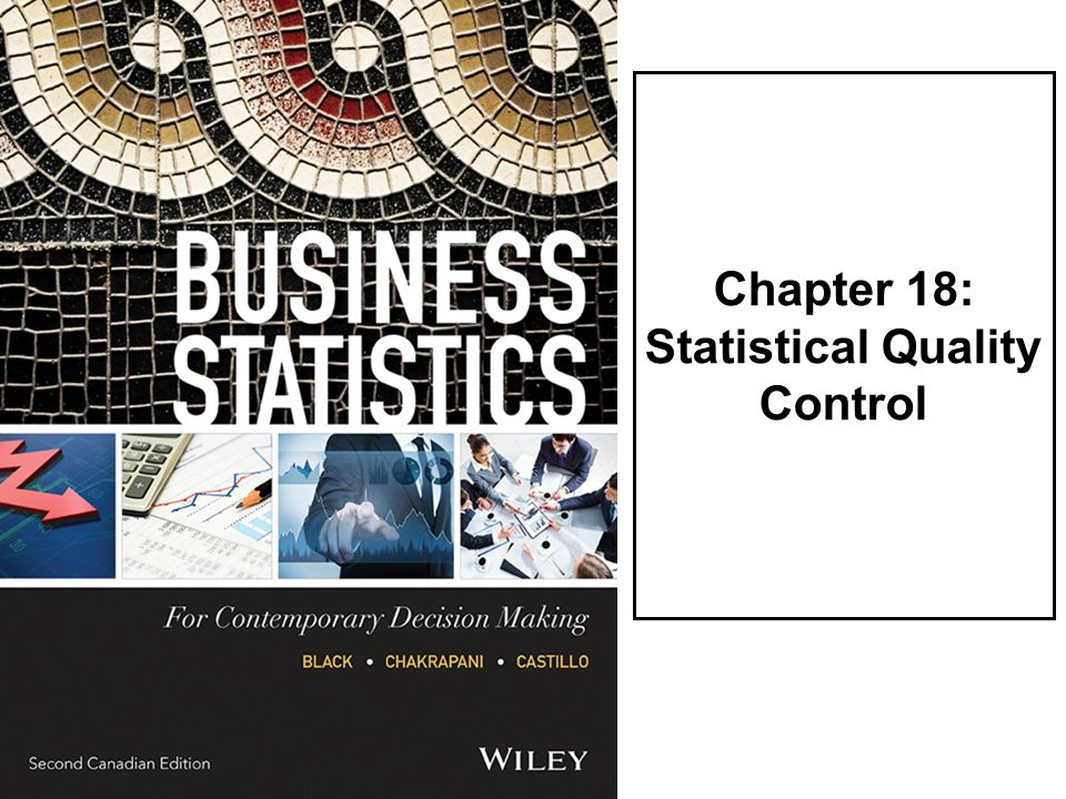 Chapter 18: Statistical Quality Control
