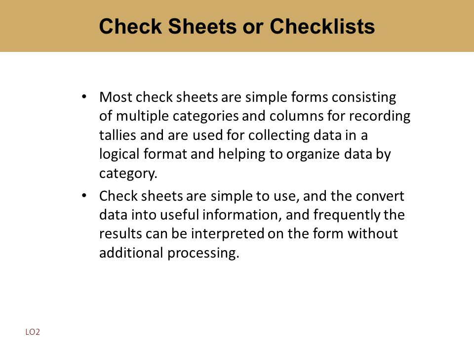 Check Sheets or Checklists