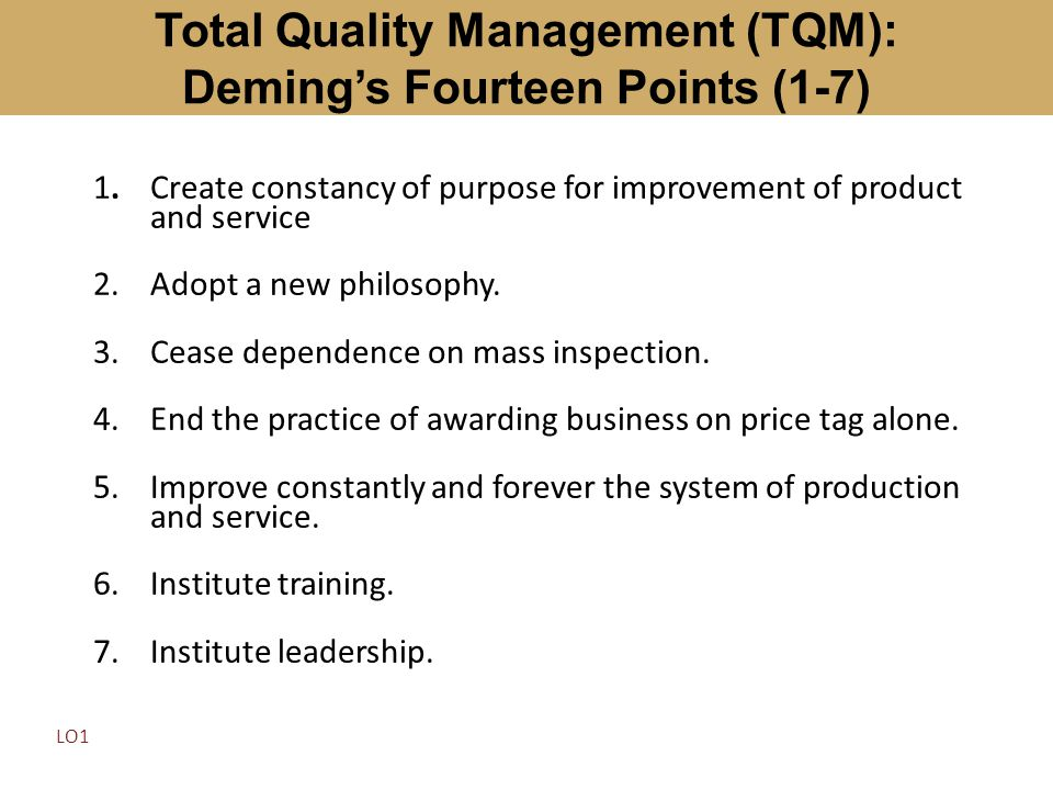 Total Quality Management (TQM): Deming's Fourteen Points (1-7)