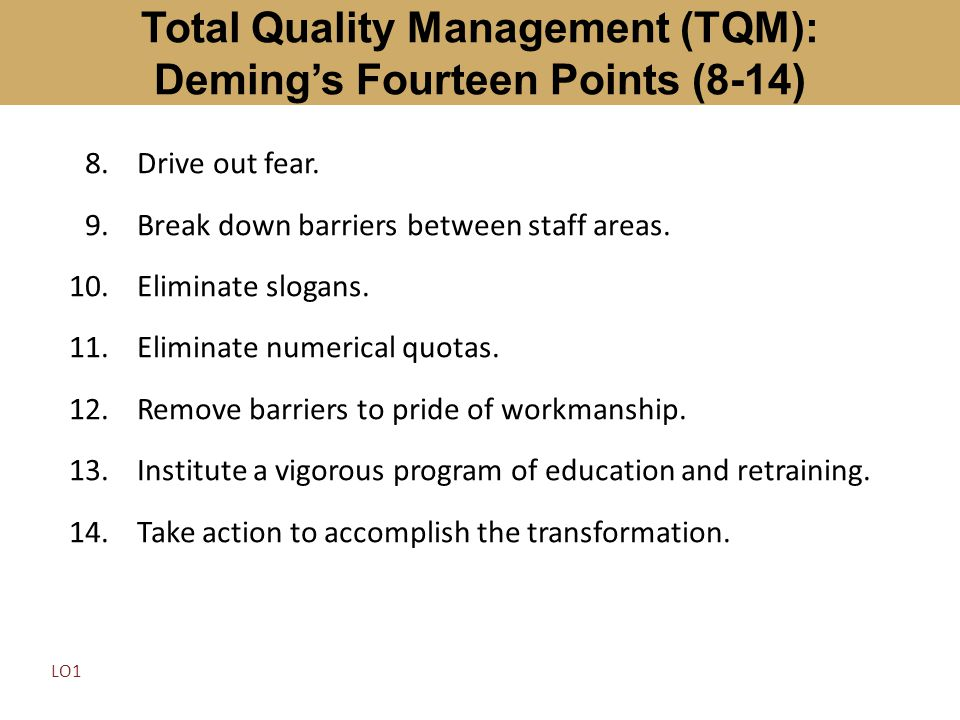 Total Quality Management (TQM): Deming's Fourteen Points (8-14)