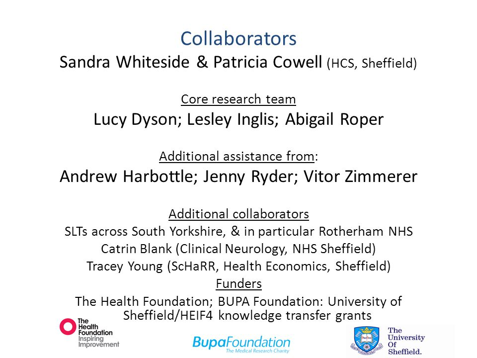 Collaborators Sandra Whiteside & Patricia Cowell (HCS, Sheffield)