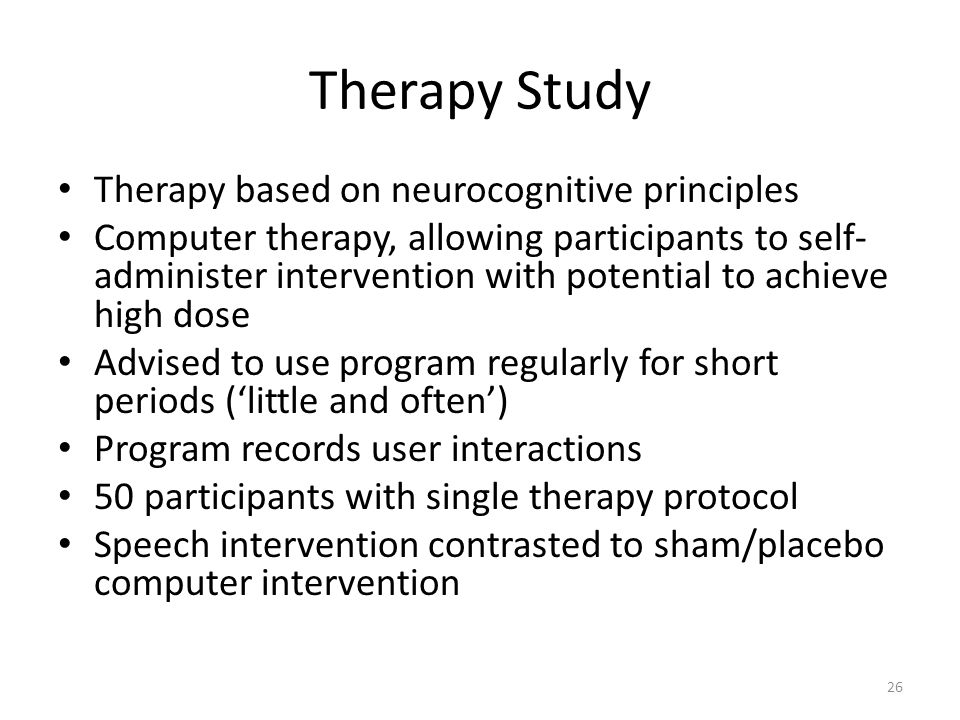 Therapy Study Therapy based on neurocognitive principles