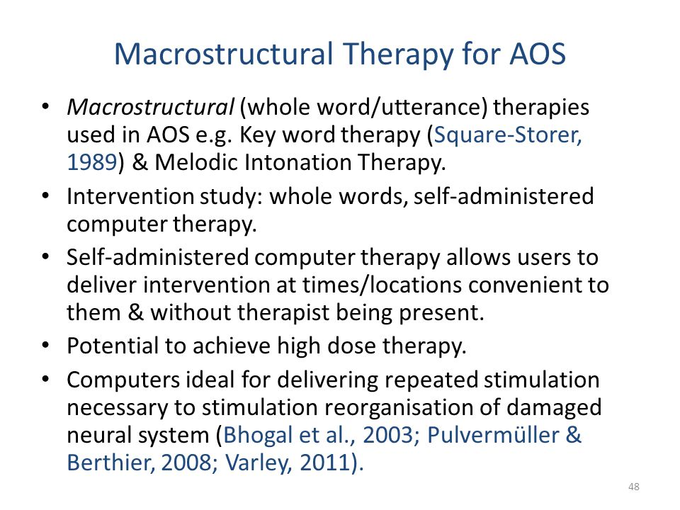 Macrostructural Therapy for AOS