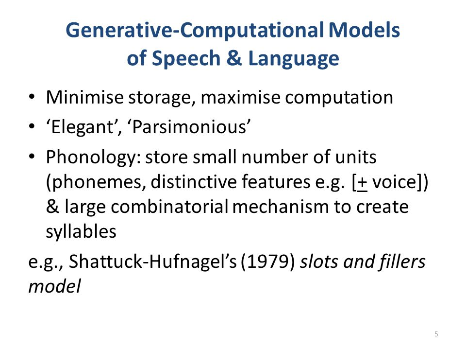 Generative-Computational Models of Speech & Language