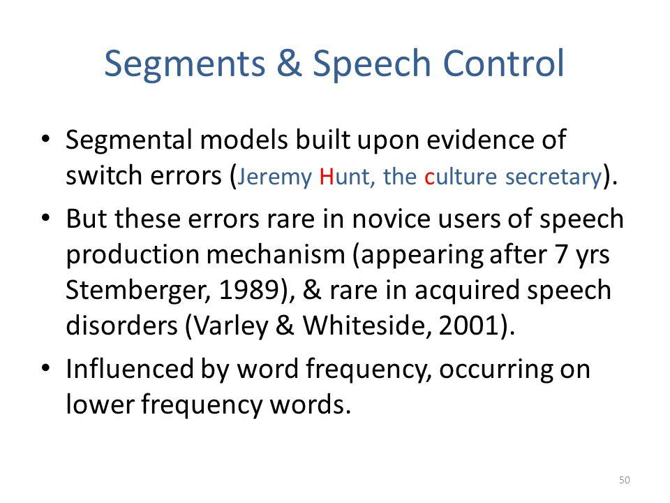 Segments & Speech Control
