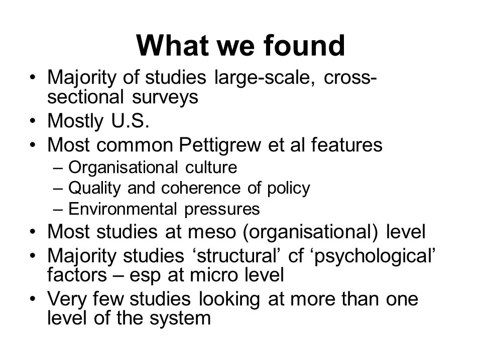 What we found Majority of studies large-scale, cross-sectional surveys