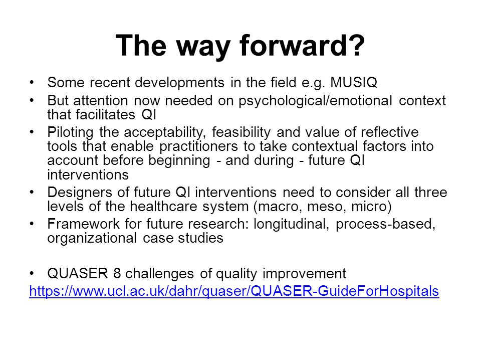 The way forward Some recent developments in the field e.g. MUSIQ