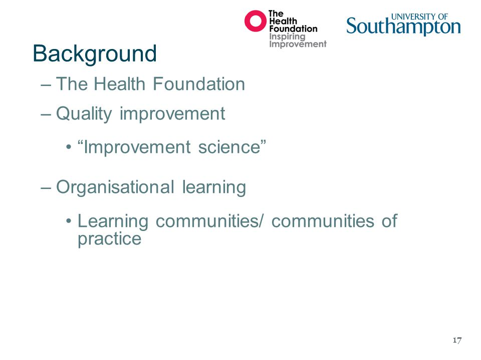 Background The Health Foundation Quality improvement