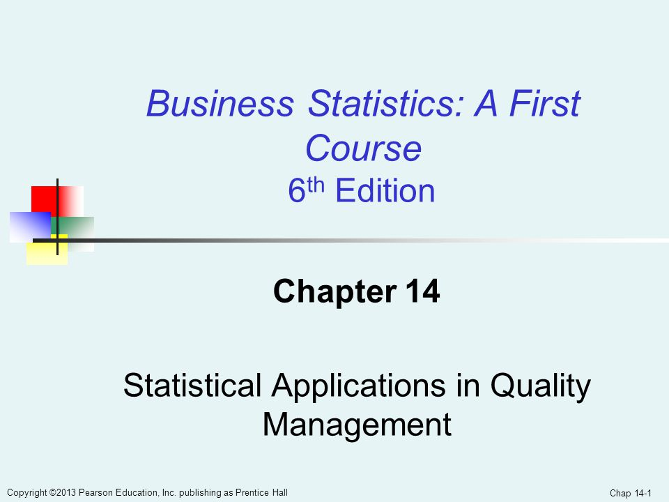 Chapter 14 Statistical Applications in Quality Management