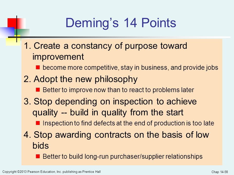 Deming's 14 Points 1. Create a constancy of purpose toward improvement