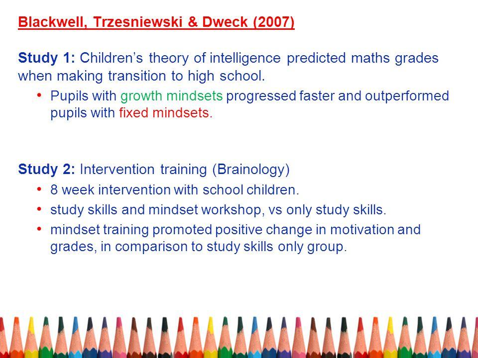 Blackwell, Trzesniewski & Dweck (2007)