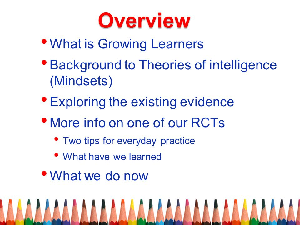 Overview What is Growing Learners