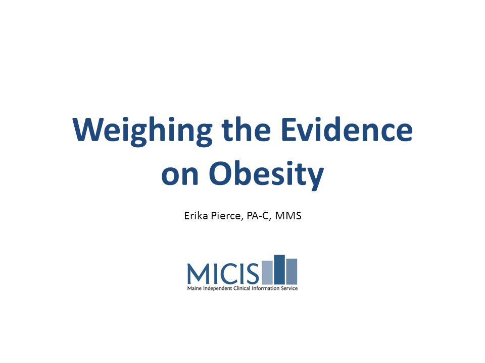 Weighing the Evidence on Obesity